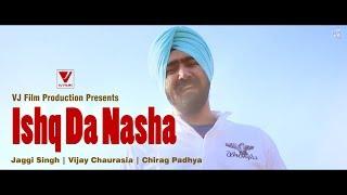 Yo Yo Honey Singh New Song 2017   Ishq Da Nasha   Ft  Jaggi Singh   Chirag Padhya   Vijay Chaurasia