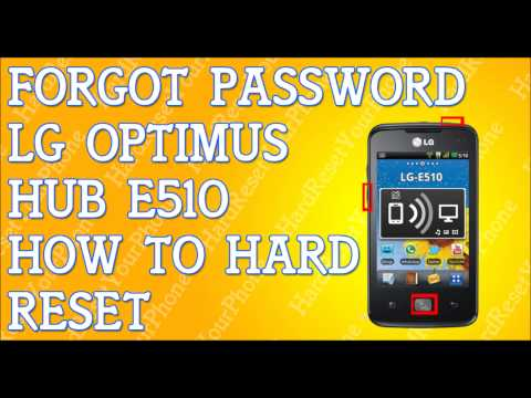 Forgot Password LG Optimus Hub e510 How To Hard Reset