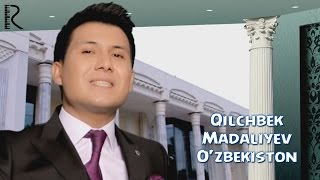Qilchbek Madaliyev - O'zbekiston