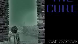 Watch Cure Last Dance video