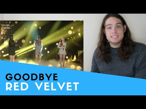 Voice Teacher Reacts To Red Velvet - Goodbye | 레드벨벳 - 안녕 [Immortal Songs 2]