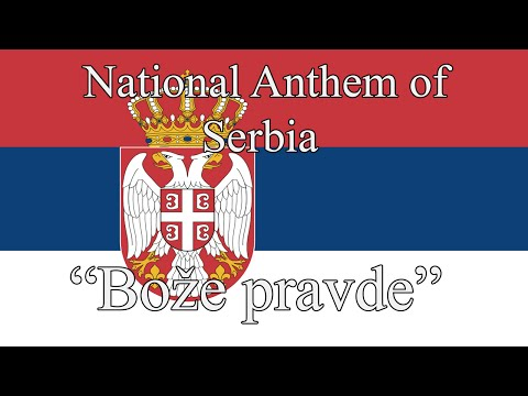 "National Anthem of Serbia  - ""Bože pravde"""