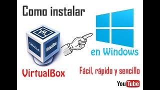 COMO INSTALAR VIRTUAL BOX (WINDOWS)