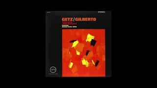 Stan Getz Joao Gilberto Getz Gilberto 1963