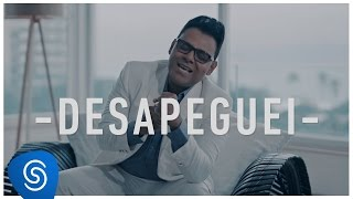 Desapeguei ( Clipe Oficial ) -  Pablo