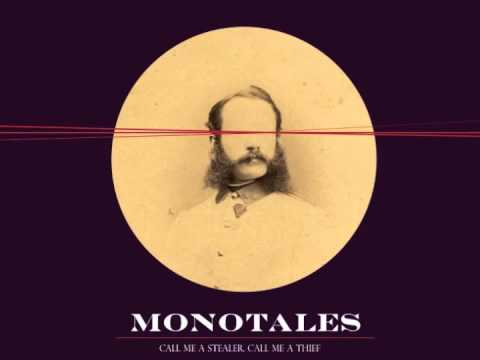 Monotales - If Your Love Had Made Me Strong