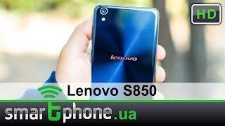 Lenovo S850 - Обзор. Смартфон из стекла.