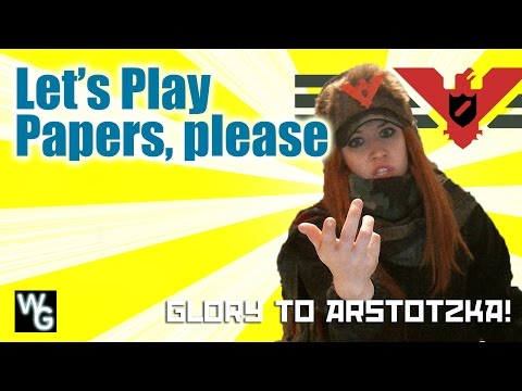 Glory to Arzstotzka! - Let's Play Papers Please