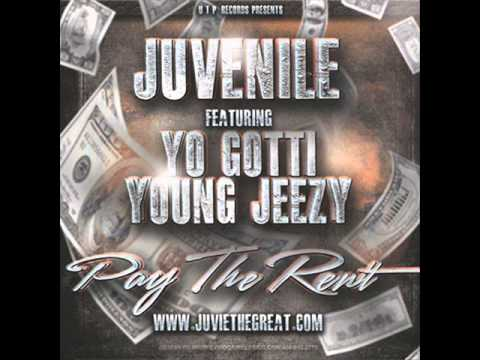 Juvenile Feat. Young Jeezy, Yo Gotti Pay The Rent