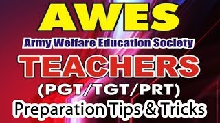 Preparation Tips & Tricsk To Crack AWES TGT, PGT And PRT Exam