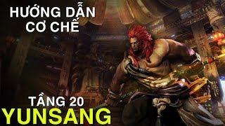 Hướng dẫn Yunsang - Tháp Võ Thần tầng 20