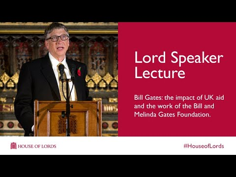 Lord Speaker Lecture: Bill Gates | House of Lords
