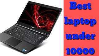 Best laptop under 10,000