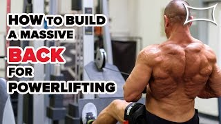 BIG BACK FOR SQUAT, BENCH, DEADLIFT? How to Build Your Back for Powerlifting