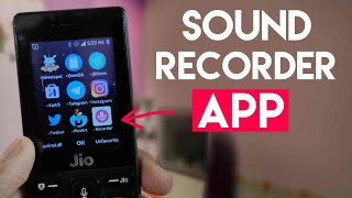 Sound Recorder in Jio Phone | How to Install Voice Recorder App in Hindi