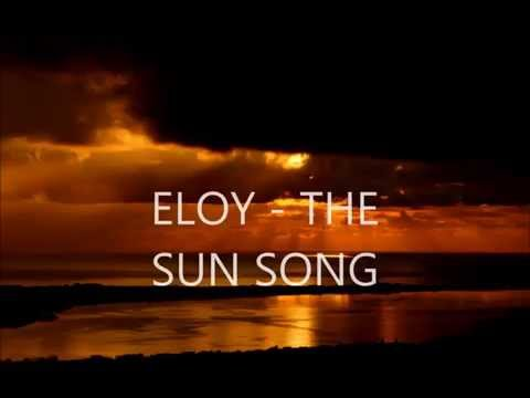 Eloy - The Sun Song