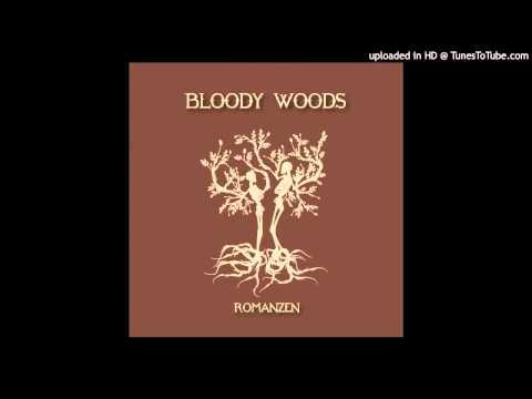 Bloody Woods - Im Tollen Wahn