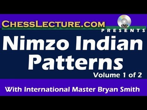 Nimzo Indian Patterns: Part 1 Blockade by IM Bryan Smith for ChessLecture.com