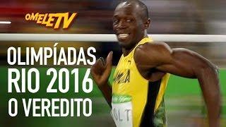 Olimpíadas Rio 2016 - O Veredito | OmeleTV