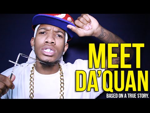 Meet DaQuan: Based on a True Story