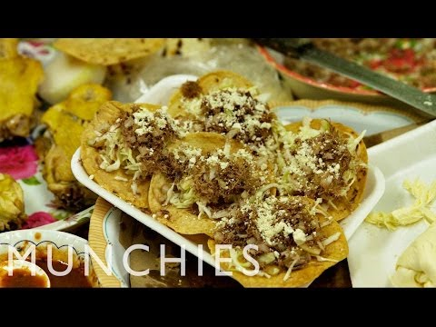 The Best Place for Food In Mexico: MUNCHIES Guide to Oaxaca Part 1