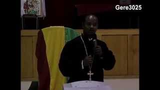 Kesis Ahadu Asres sermon on the origin of Ethiopian Orthodox Tewahedo Church