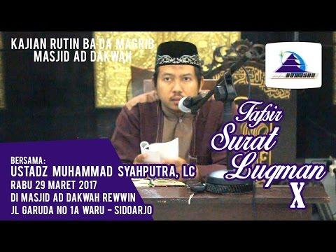 Tafsir Surat Luqman X - Ustadz Muhammad Syahputra, Lc