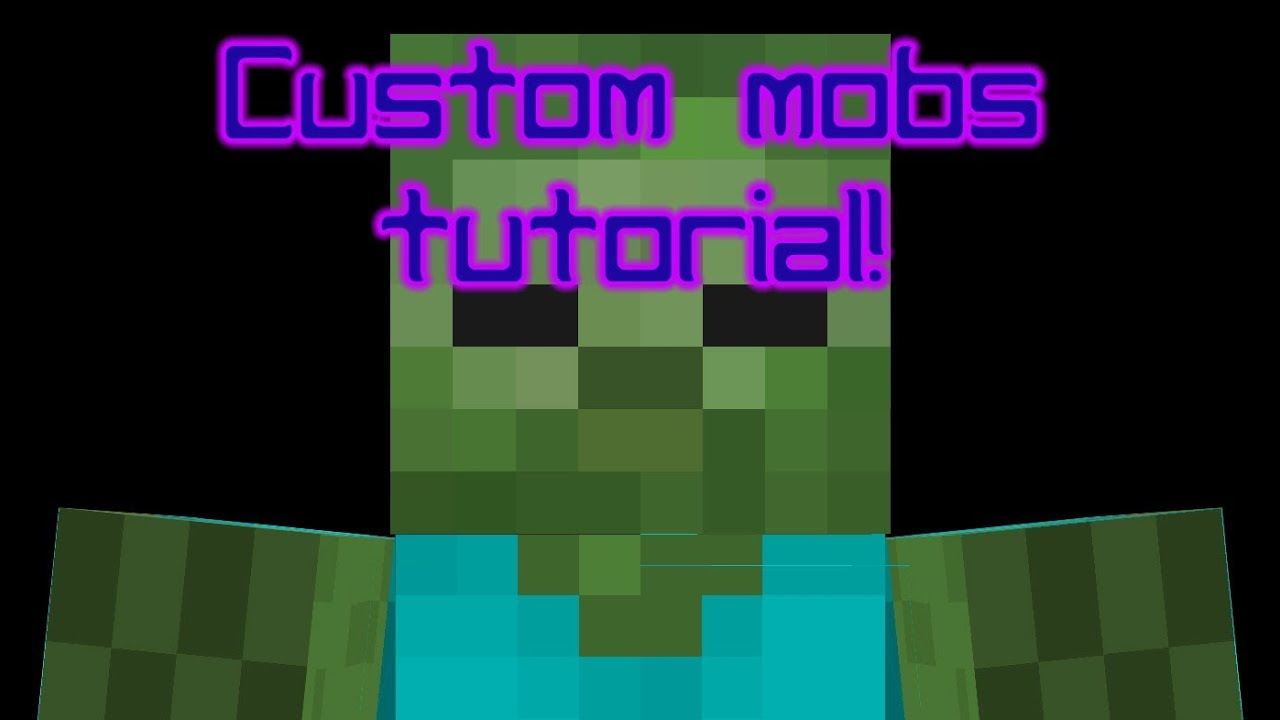 how to create a mob in minecraft