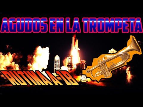 MEJORAR NOTAS AGUDAS EN LA TROMPETA | APRENDER TROMPETA NOTAS AGUDAS RUTINA A-1B