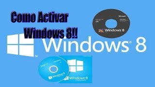 Como activar windows 8!! Facil y rapido (2016)