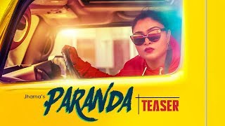 Song Teaser ► Paranda: Jharna | Full Song releasing on 29 October 2018