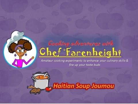 Chef ºF #2 - Haitian Soup Joumou