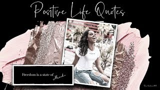 Positive Life Quotes   For Inspiration and Motivation #3 | Quotes about Life