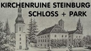 Kirchenruine, Landschaftspark Und Schloss Steinburg In 4K UHD