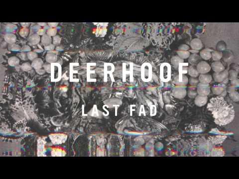 Deerhoof - Last Fad [official Audio] video