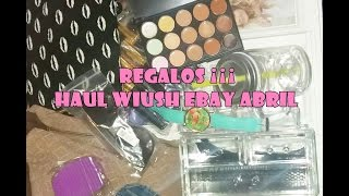 Regalos Haul Ebay  Wish  ABRIL ♥