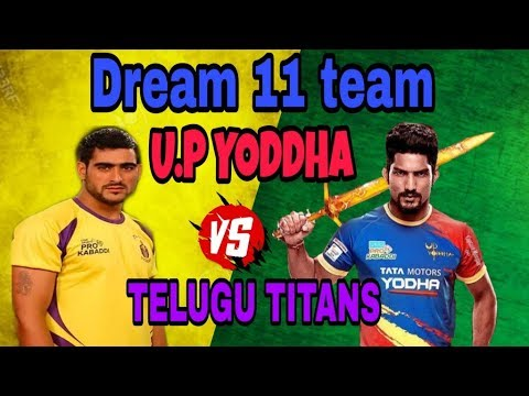TELUGU TITANS vs U.P yoddha dream 11 team and starting 7