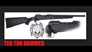 Savage Precision Rifle Build Overview, Ten Ton Hammer