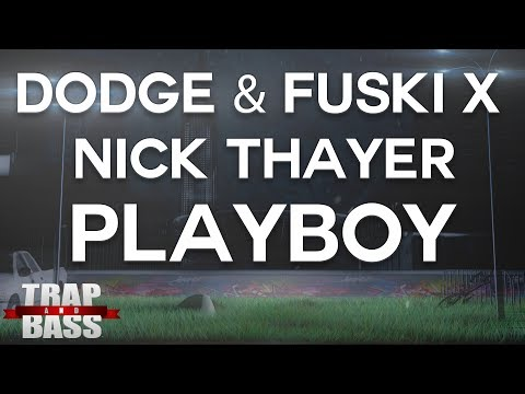 Dodge & Fuski x Nick Thayer - Playboy