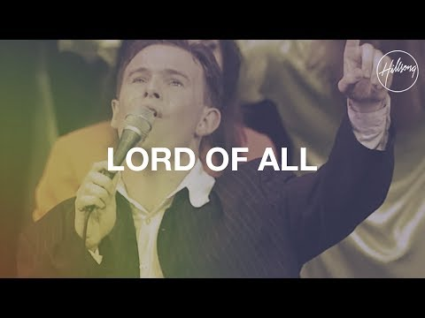 Hillsongs - Lord Of All