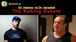 SSD Ep.59: The Bulking Debate: Dr. Eric Helms vs Dr. Mike Israetel. 1lb/month or 1 lb/week?