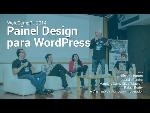 WordCampRJ 2014 - Abertura do Evento + Painel Design para WordPress