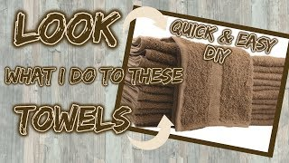 LOOK what I do with these TOWELS | $5 QUICK & EASY DIY