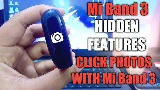 Mi Band 3 Hidden Features | How to Click Picture Using Mi Band 3 | Hidden Features | Mi Band Faces