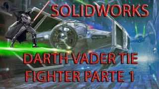 Curso y Tutorial de Solidworks 2015 -  En Español Nave de Star wars Darth Vader Tie Fighter PARTE 1