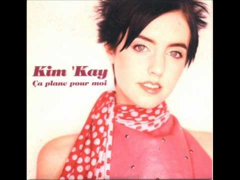 Kim Kay - Ca plane pour moi