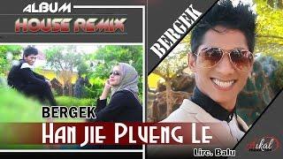 download lagu Bergek -  Han Jie Plueng Le gratis