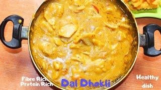 Dal Dhokli || Varan Phal || Healthy fFibre rich protein rich dal roti || One pot healthy meal