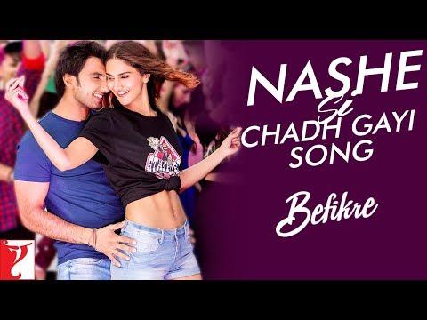 Nashe Si Chadh Gayi - Song | Befikre | Arijit Singh | Ranveer Singh | Vaani Kapoor