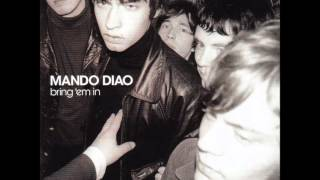 Watch Mando Diao Sweet Ride video